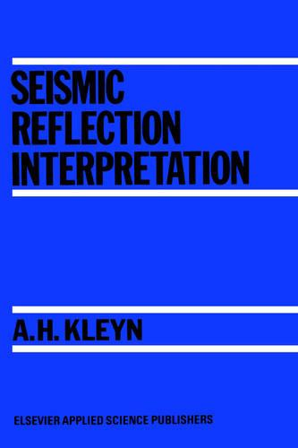 Seismic Reflection Interpretation (Hardback)