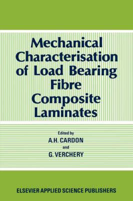 Mechanical Characterization of Load Bearing Fibre Composite Laminates (Hardback)