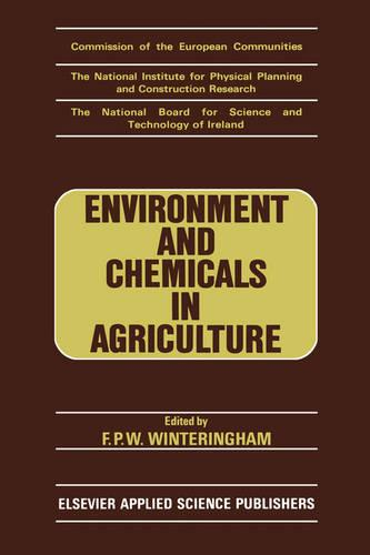 Environment and Chemicals in Agriculture (Hardback)
