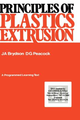 Principles of Plastics Extrusion (Hardback)