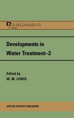 Developments in Water Treatment: v.2 (Hardback)