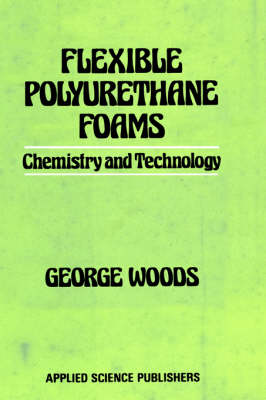Flexible Polyurethane Foams (Hardback)