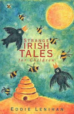 Strange Irish Tales for Children (Paperback)