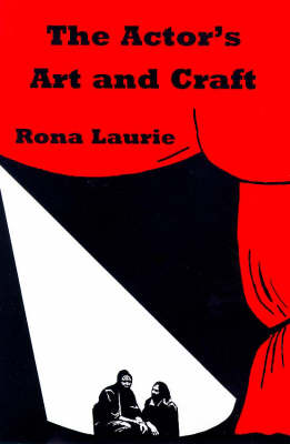 The Actor's Art and Craft (Paperback)
