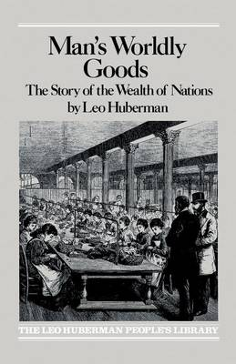 Man's Worldly Goods (Paperback)