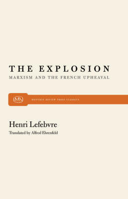 Explosion: Marxism and the French Upheaval (Paperback)
