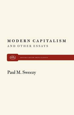 Modern Capitalism and Other Essays (Paperback)
