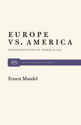 Europe Vs. America: Contradictions of Imperialism (Paperback)