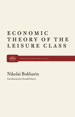 Economic Theory of the Leisure Class (Paperback)