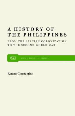 History of the Philippines: From Spanish Colonization to the Second World War (Hardback)