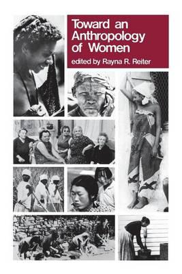 Toward an Anthropology of Women (Paperback)