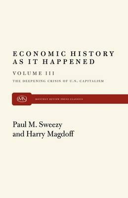 Deepening Crisis of United States Capitalism: Essays (Paperback)
