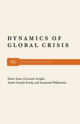 Dynamics of Global Crisis (Paperback)