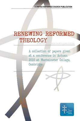 Renewing Reformed Theology (Paperback)