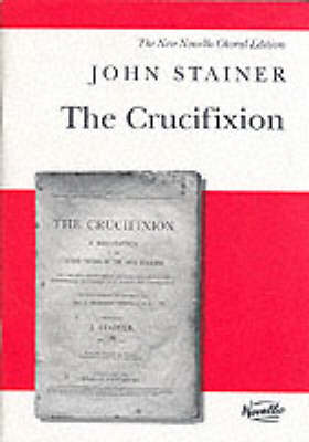 John Stainer: The Crucifixion (SATB) (Paperback)