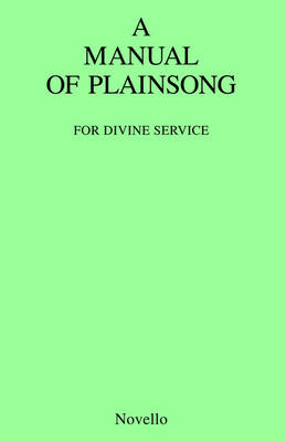 A Manual Of Plainsong (Paperback)