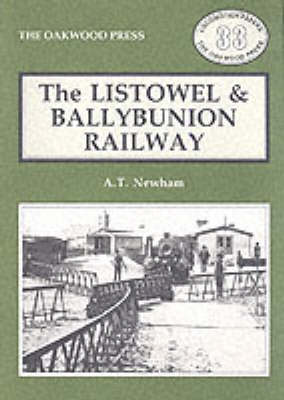 Listowel and Ballybunion Railway - Locomotion Papers LP33 (Paperback)