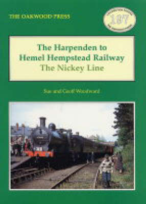 The Harpenden to Hemel Hempstead Railway: The Nickey Line - Locomotion Papers No.197 (Paperback)