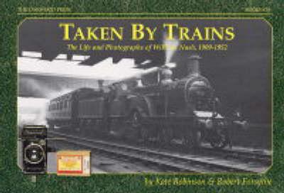 Taken by Trains (Paperback)