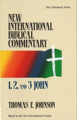 1, 2 and 3 John - New International Biblical Commentary New Testament 17 (Paperback)