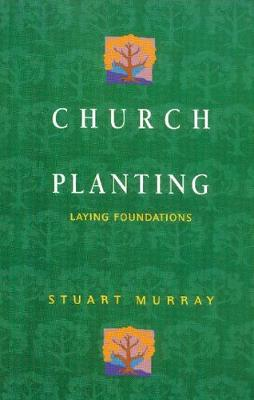 Church Planting: Laying Foundations (Paperback)