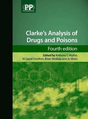 Clarke's Analysis of Drugs and Poisons (Hardback)