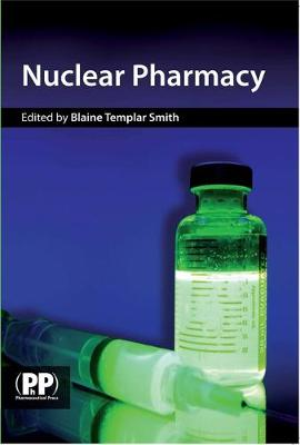 Nuclear Pharmacy: Concepts and Applications in Nuclear Pharmacy (Paperback)
