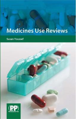 Medicines Use Reviews: A Practical Guide (Paperback)