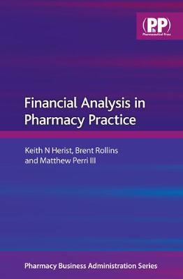 Financial Analysis in Pharmacy Practice - Pharmacy Business Administration (Paperback)