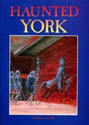 Haunted York (Paperback)