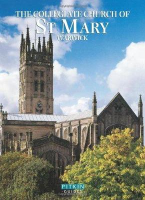 The Collegiate Church of St Mary Warwick (Paperback)