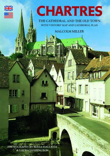 Chartres Cathedral and the Old Town - English (Paperback)