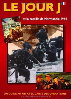 D-Day and the Battle of Normandy - French (Paperback)