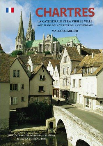Chartres Cathedral and the Old Town - French (Paperback)