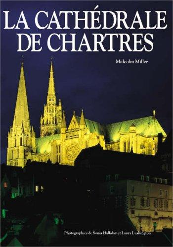 Chartres Cathedral PB - French (Paperback)