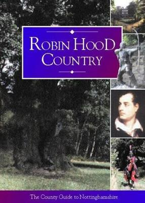 Robin Hood Country (Paperback)