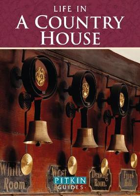 Life in a Country House: Upstairs & Downstairs (Paperback)