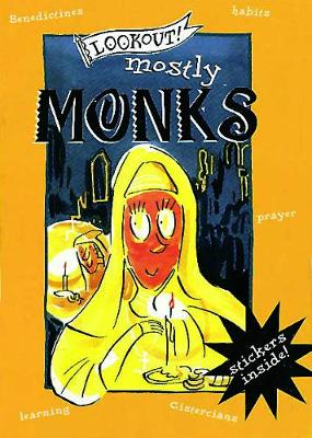 Lookout! Mostly Monks (Paperback)