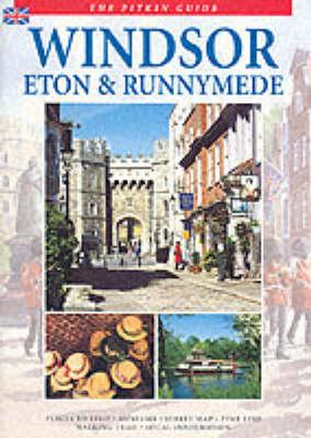 Windsor, Eton and Runnymede - Pitkin Guides (Paperback)