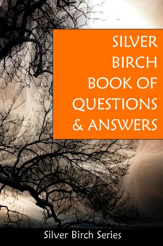 Silver Birch Book of Questions and Answers (Paperback)