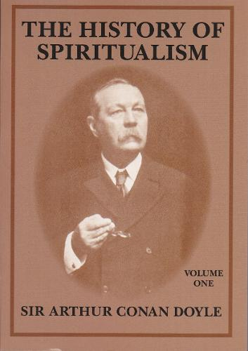 The History of Spiritualism: v. 1 (Paperback)