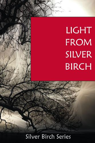 Light from Silver Birch - Teachings from Silver Birch No. 5 (Paperback)