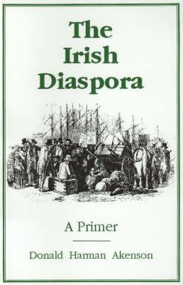The Irish Diaspora: A Primer (Paperback)