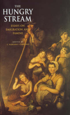The Hungry Stream: Essays on Emigration and Famine (Paperback)