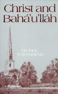 Christ and Baha Ullah - Talisman Series (Paperback)