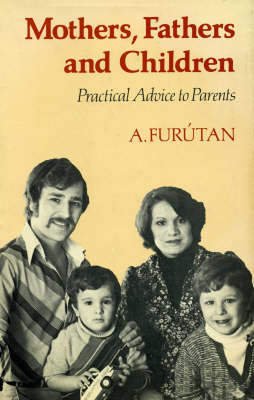Mothers, Fathers and Children (Paperback)