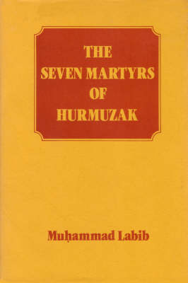 The Seven Martyrs of Hurmuzak (Paperback)
