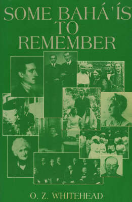 Some Baha'is to Remember (Hardback)