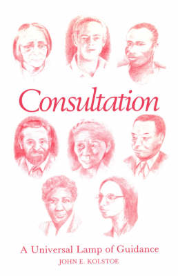 Consultation: A Universal Lamp of Guidance (Paperback)