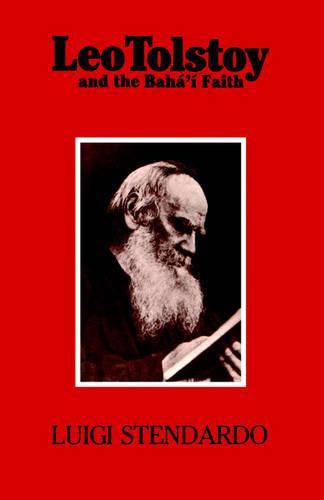 Leo Tolstoy and the Baha'i Faith (Paperback)